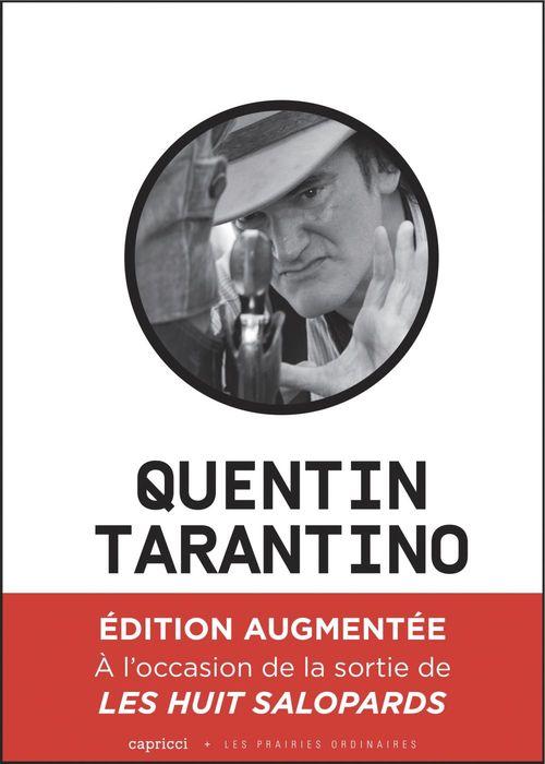 Quentin Tarantino ; un cinéma déchaîné