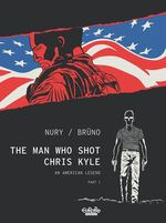 Vente EBooks : The Man Who Shot Chris Kyle - Part 1  - Fabien Nury