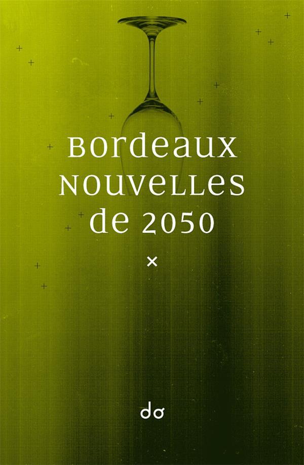 Bordeaux ; nouvelles de 2050