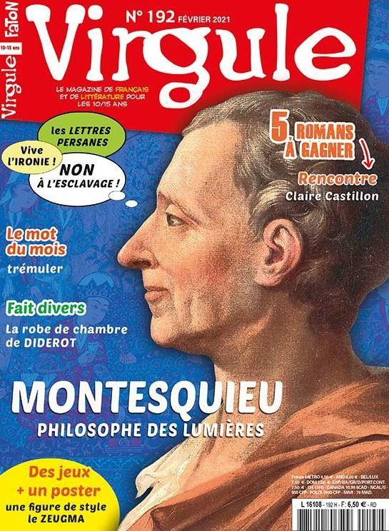 Virgule n 192 - montesquieu, un philosophe des lumieres - fevrier 2021