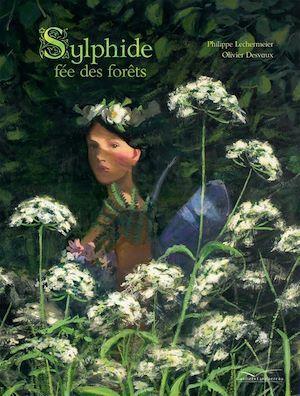 La Sylphide ; fée des forêts