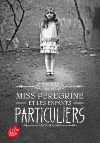 MISS PEREGRINE - T01 - MISS PEREGRINE ET LES ENFANTS PARTICULIERS RIGGS RANSOM
