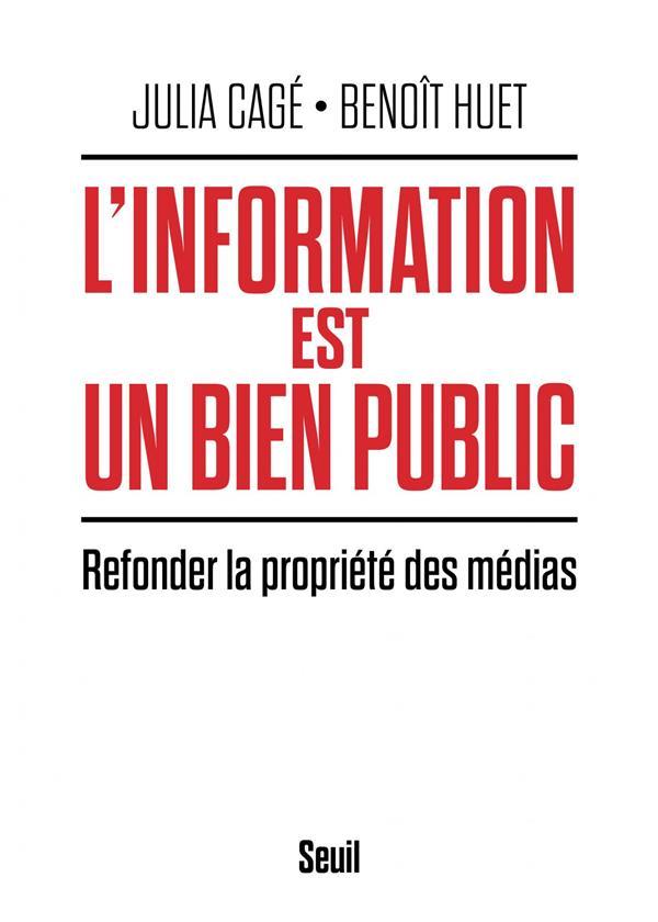L'information est un bien public ; refonder la propriété des médias