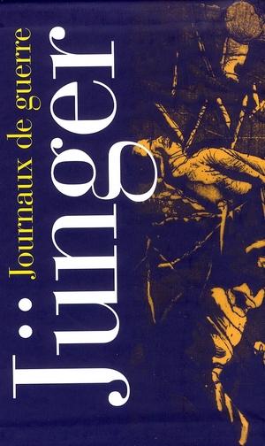 JUNGER, ERNST  - JOURNAUX DE GUERRE T.1 (1914-1918) ET T.2 (1939-1945)