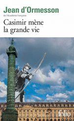 Vente EBooks : Casimir mène la grande vie  - Jean d'Ormesson