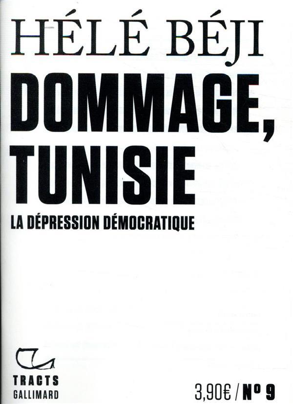 Dommage, Tunisie ; la dépression démocratique