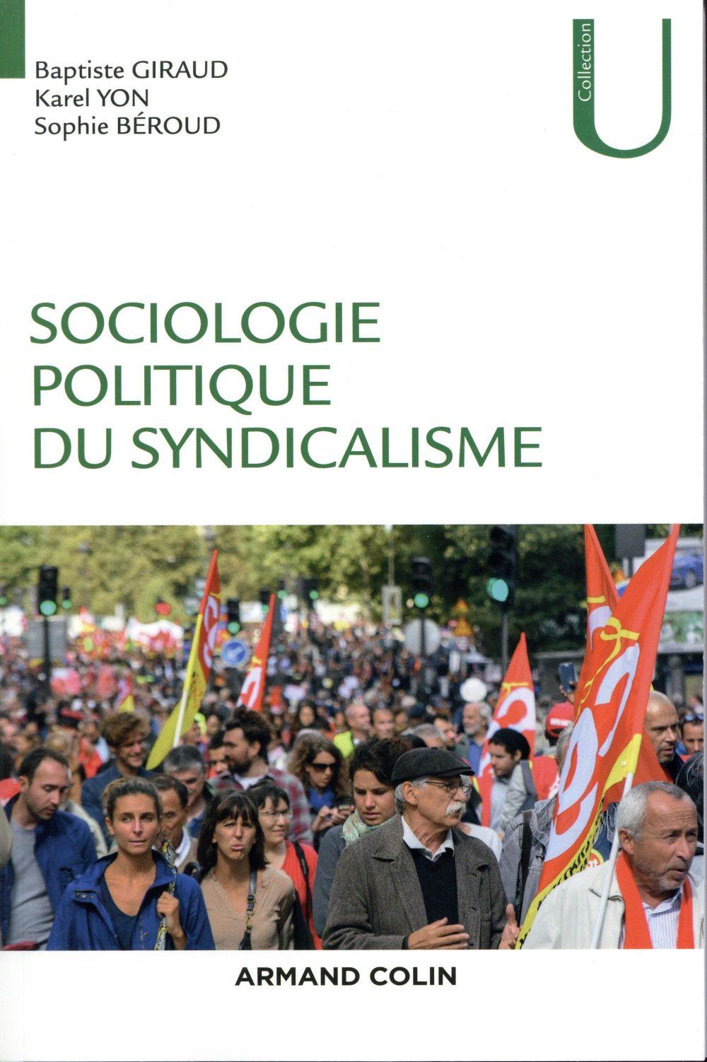 Sociologie politique du syndicalisme ; introduction à l'analyse sociologique des syndicats