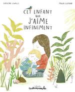 Casterminouche - Cet enfant que j'aime infiniment  - Capucine Lewalle - Lewalle/Legrand