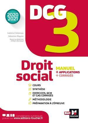 Vente Livre Numérique : DCG 3 ; droit social ; manuel + applications + corrigés (édition 2020/2021)  - Collectif  - Alain Burlaud  - Marie-Paule Schneider  - Maryse Ravat