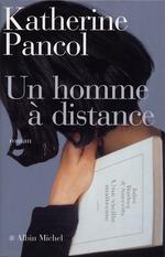 Vente Livre Numérique : Un homme à distance  - Katherine Pancol