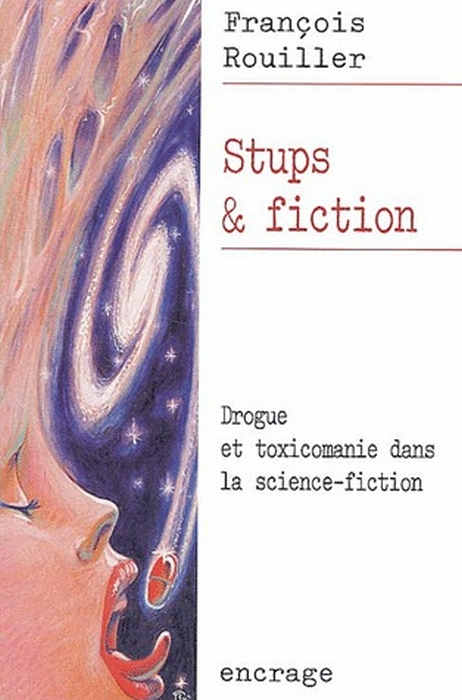 Drogue et toxicomanie dans la science-science-fiction