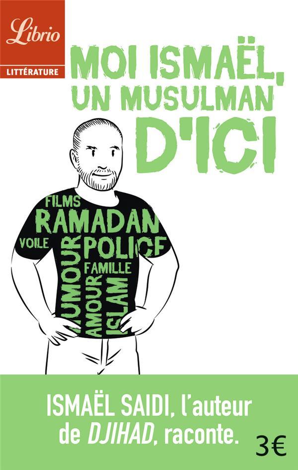 Moi ismael, un musulman d'ici