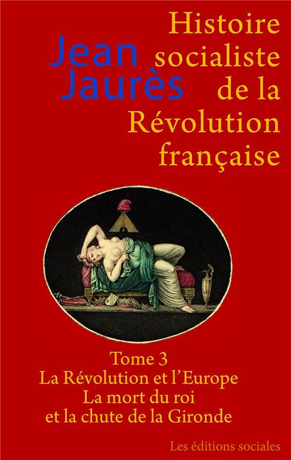 Histoire socialiste de la Révolution française t.3