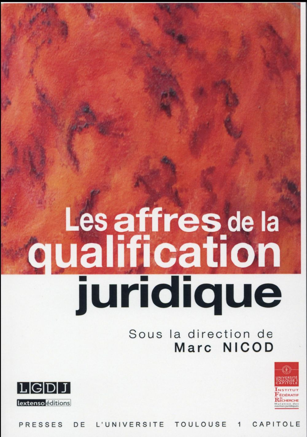 Les affres de la qualification juridique