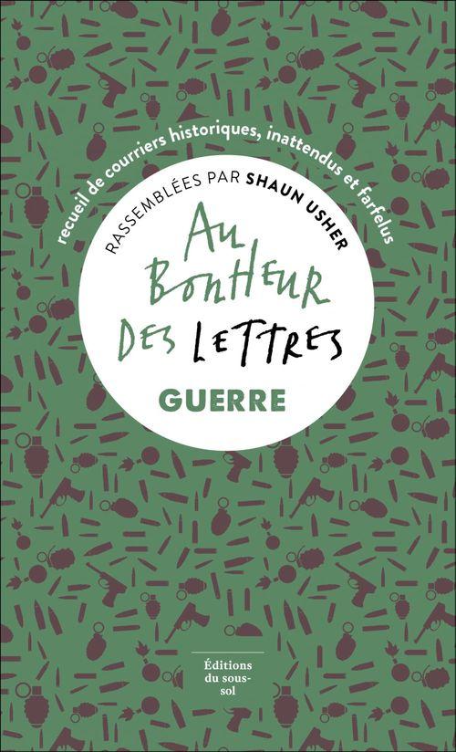 Au bonheur des lettres. Guerre