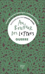 Vente Livre Numérique : Au bonheur des lettres. Guerre  - Shaun Usher