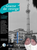 Vente EBooks : Marseille Connection : Graine de Courge  - Philippe CARRESE