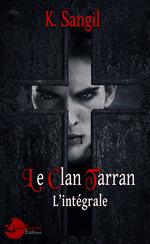 Vente Livre Numérique : Le Clan Tarran : L'intégrale  - K. Sangil