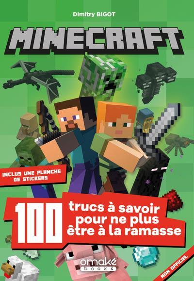 Minecraft ; 100 trucs à savoir pour ne plus être à la ramasse