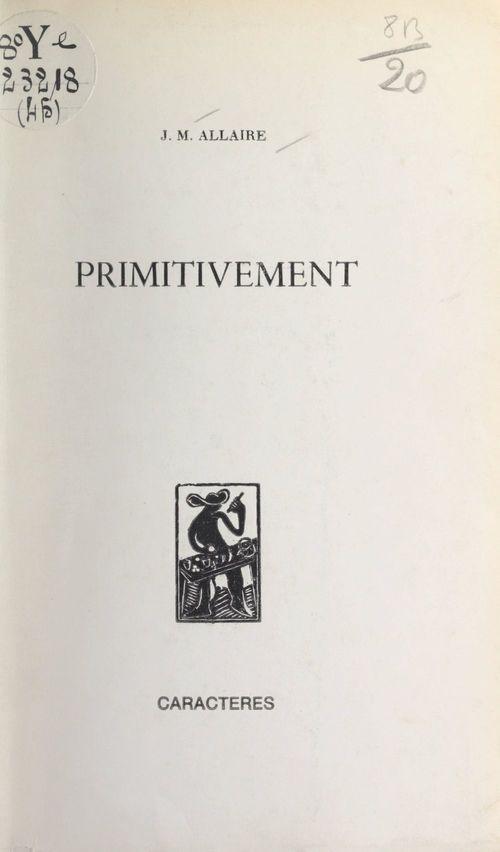 Primitivement
