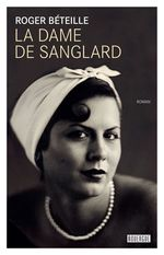 La dame de Sanglard