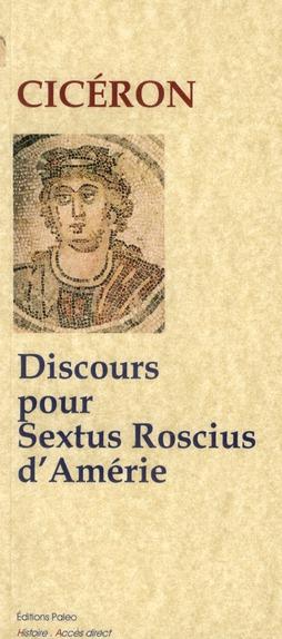 Discours pour Sextus Roscius d'Amérie