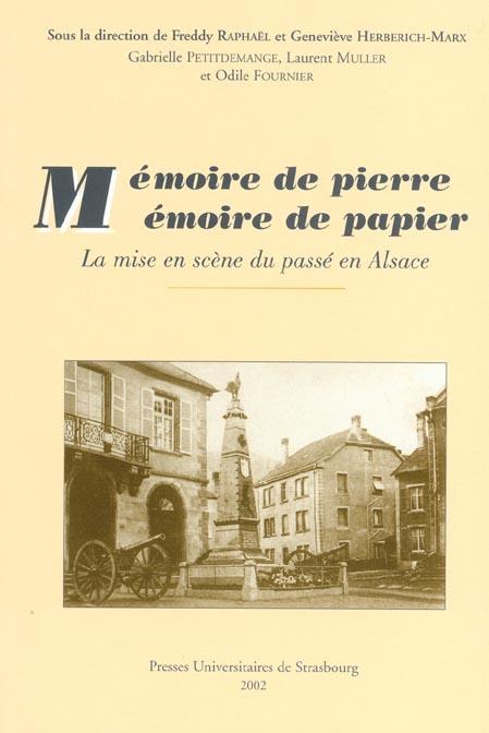 Memoire de pierre, memoire de papier. la mise en scene du passe en al sace