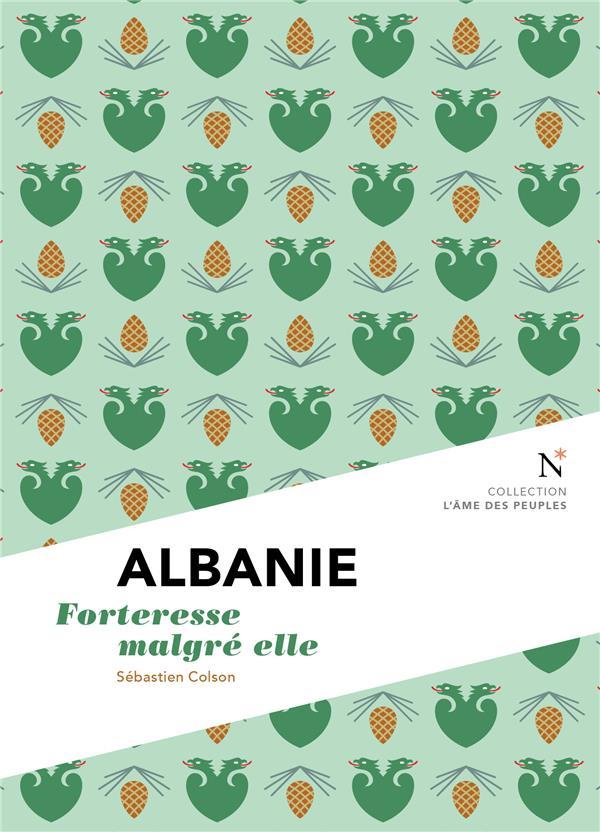 Albanie ; forteresse malgré elle