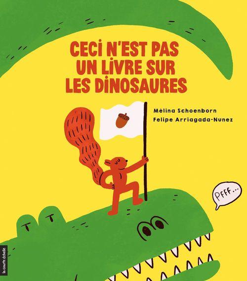 Vente EBooks : Ceci n'est pas un livre sur les dinosaures  - Mélina Schoenborn