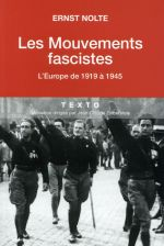 Les mouvements fascistes ; l'europe de 1919 à 1945