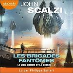 Vente AudioBook : Les Brigades fantômes  - John Scalzi