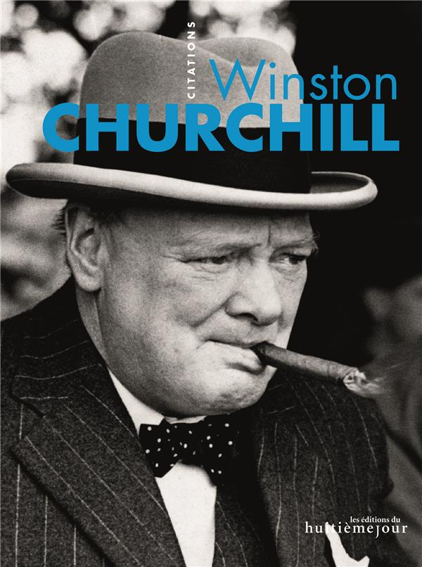 Winston Churchill, Citations