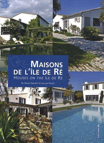 Maisons de l'île de Ré ; houses on the île de Ré