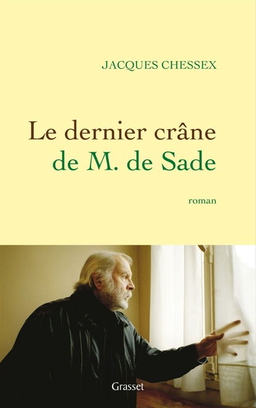 Le dernier crâne de M. de Sade