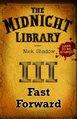 3: Fast Forward
