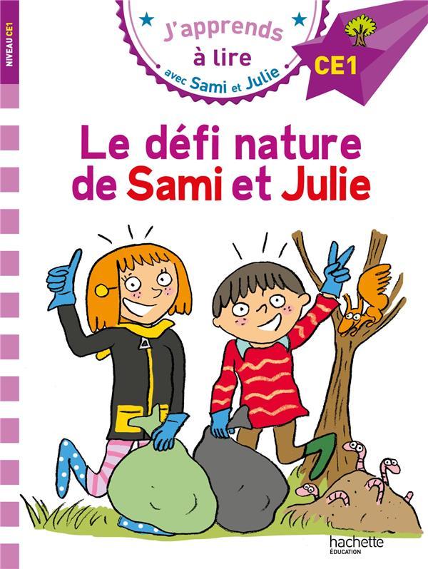 J'apprends à lire avec Sami et Julie ; CE1 ; le défi nature de Sami et Julie