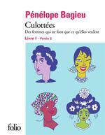 Couverture de Culottees Ii, 1 - Des Femmes Qui Ne Font Que Ce Qu'Elles Veulent