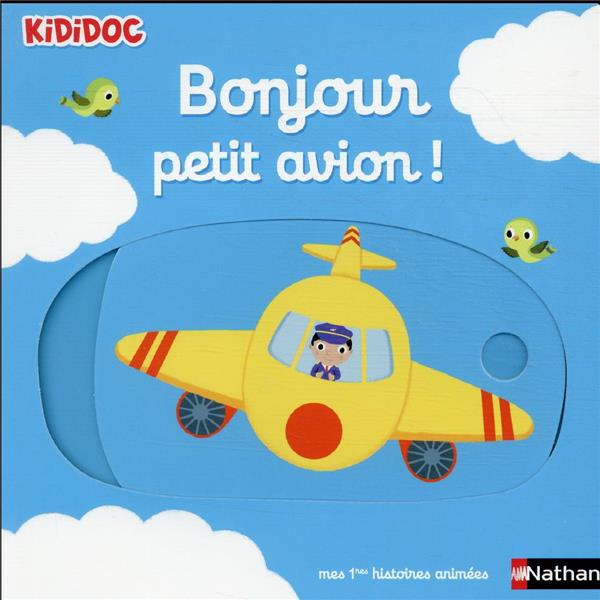 BONJOUR PETIT AVION ! - VOL11