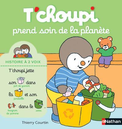 T'choupi ; Tchoupi prend soin de la planète