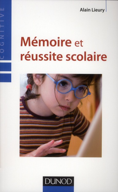 Memoire Et Reussite Scolaire (4e Edition)