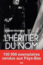 Vente EBooks : L'héritier du nom  - Alexander Münninghoff