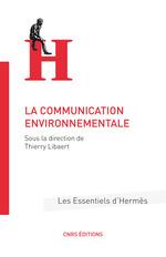 Vente Livre Numérique : La communication environnementale  - Thierry Libaert