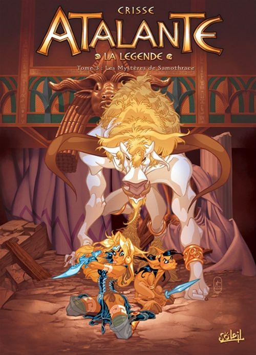 Atalante - la légende T.3 ; les mystères de Samothrace