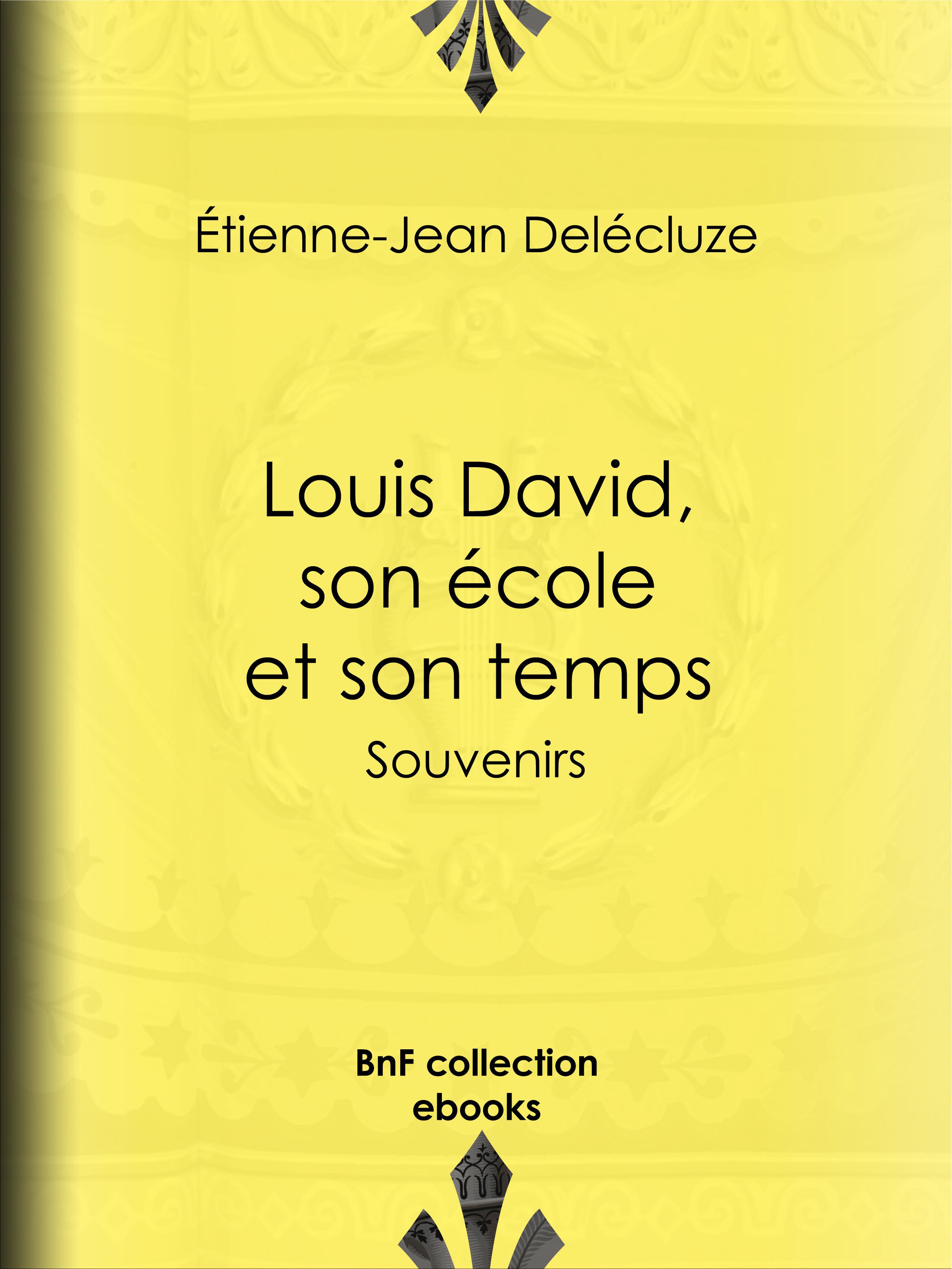 Louis David, son école et son temps
