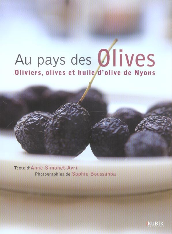 Au pays des olives, olives et huile d'olive de yons