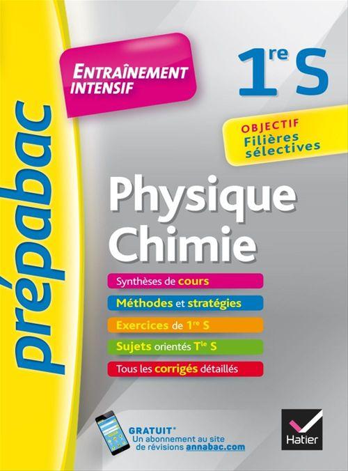 Physique-Chimie 1re S - Prépabac Entraînement intensif