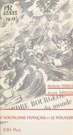 Vente EBooks : Le socialisme français et le pouvoir  - Michelle Perrot - Annie Kriegel