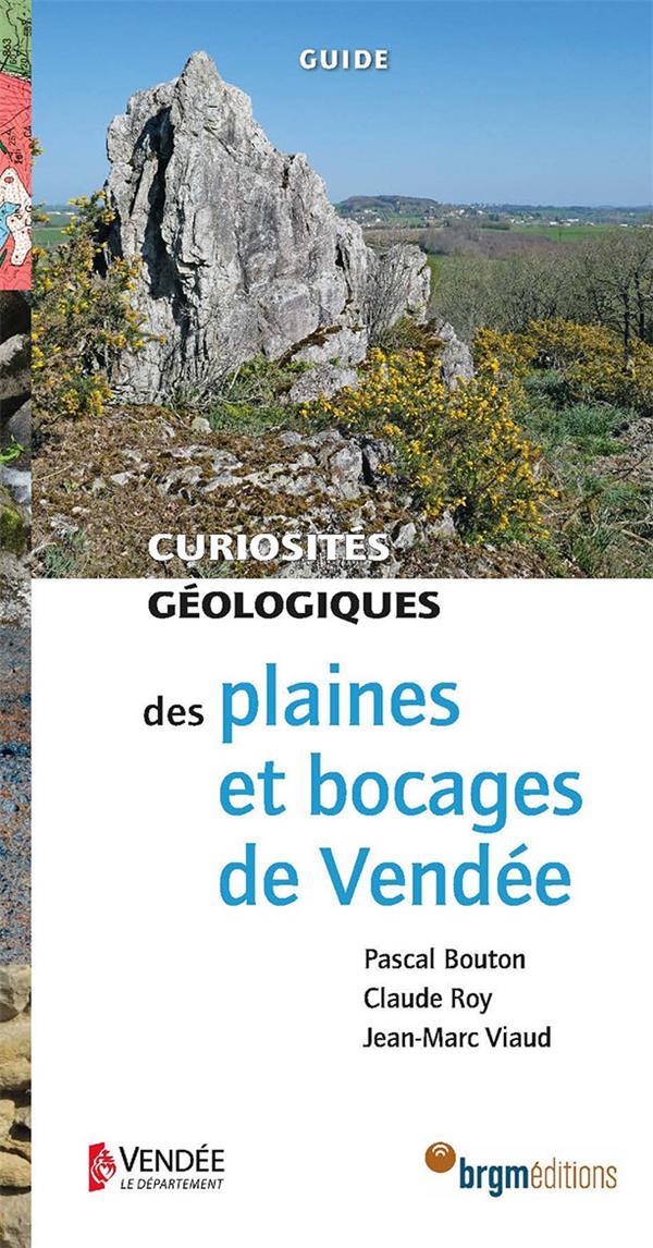 Plaines et bocages de Vendée ; curiosites geologiques