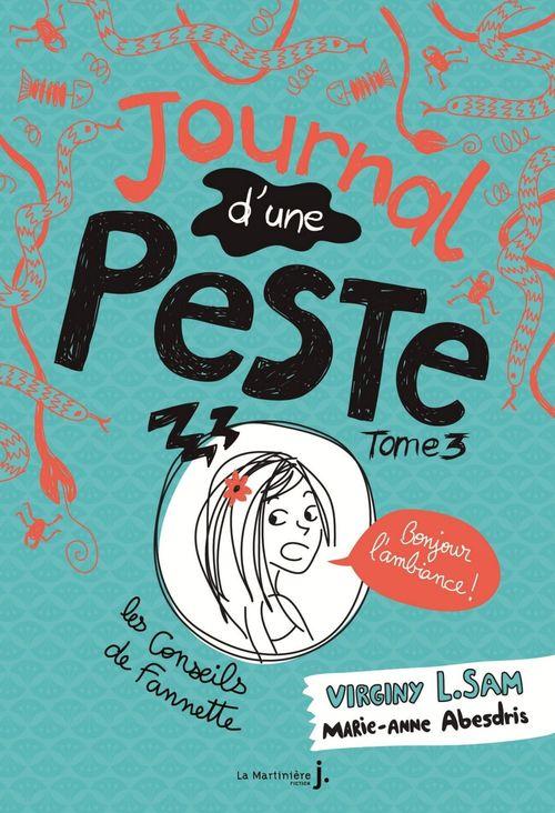 Bonjour l'ambiance !. Journal d'une peste, tome 3