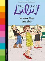 Vente Livre Numérique : C'est la vie Lulu, tome 36  - Mélanie Edwards